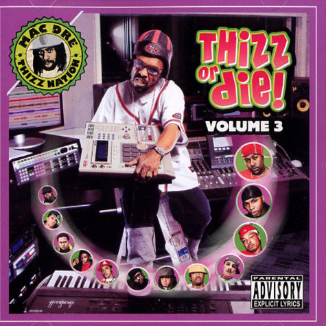 Mac Dre presents - Thizz or die volume 3