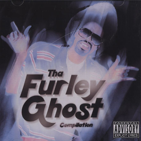 Mac Dre presents - Tha furley ghost compilation