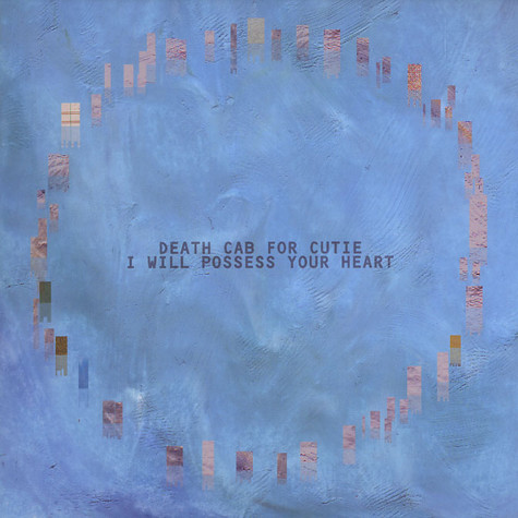 Death Cab For Cutie - I will possess your heart