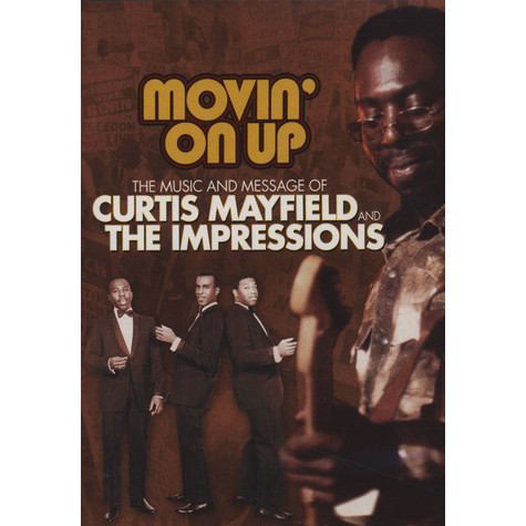 Curtis Mayfield & The Impressions - Movin' on up
