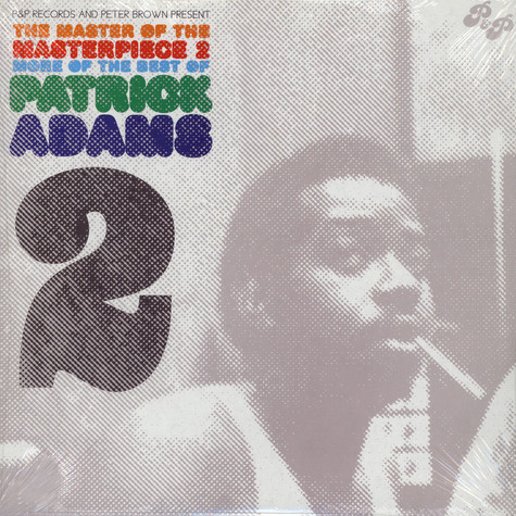 Patrick Adams - The master of the masterpiece volume 2