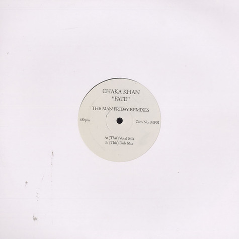 Chaka Khan - Fate The Man Friday remixes