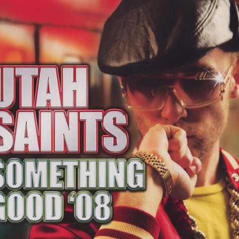 Utah Saints - Something good 08