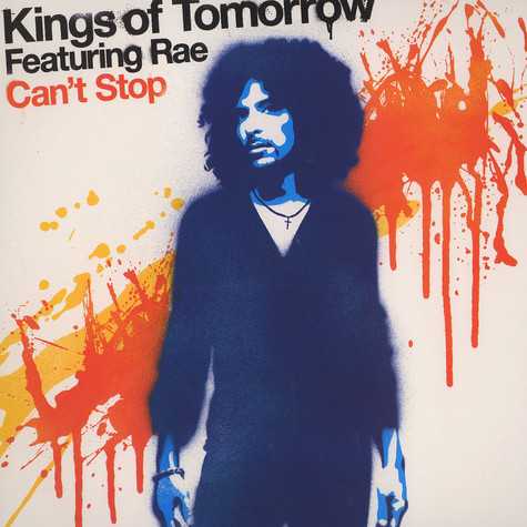 Kings Of Tomorrow - Can't stop feat. Rae