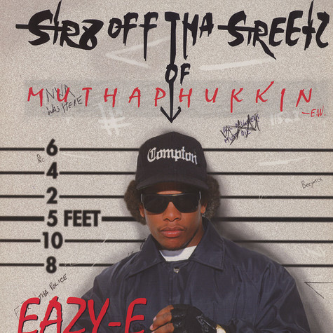 Eazy-E - Str8 off tha streetz of compton