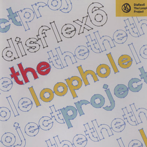 Disflex 6 - The loophole project