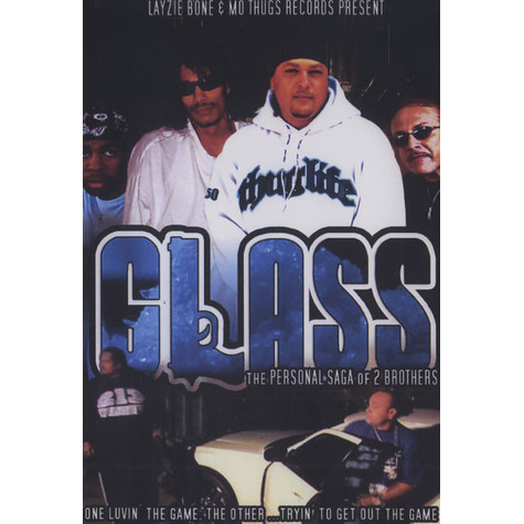 Layzie Bone & Mo Thugs present - Glass - the personal saga of two brothers