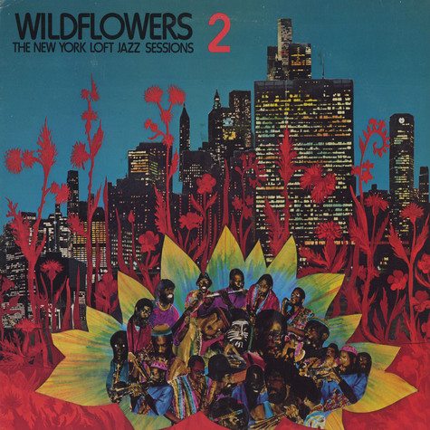 V.A.  - Wildflowers 2 the New York loft jazz session