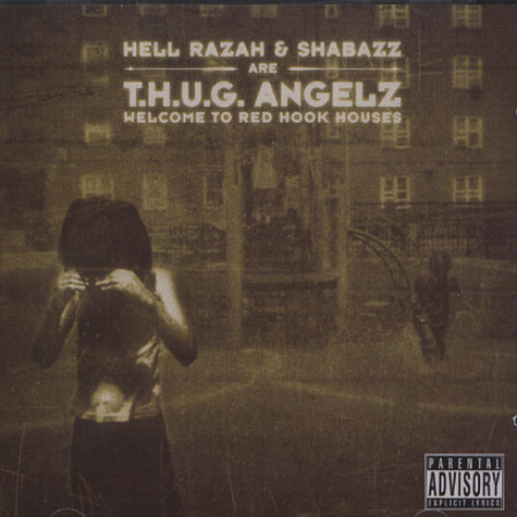 T.H.U.G. Angelz (Hell Razah & Shabazz The Disciple) - Welcome to Red Hook Houses