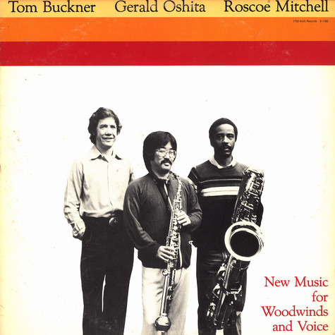 Tom Buckner, Gerald Oshita, Roscoe Mitchell - New music for woodwinds and voice