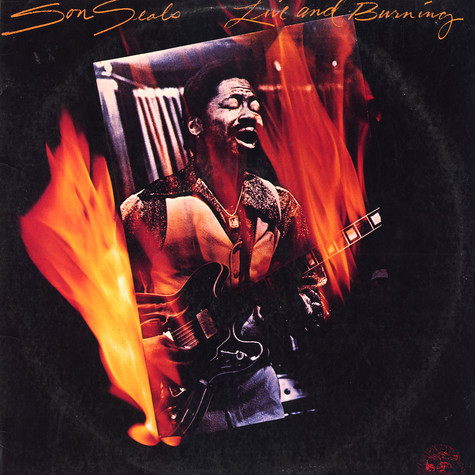 Son Seals - Live and burning