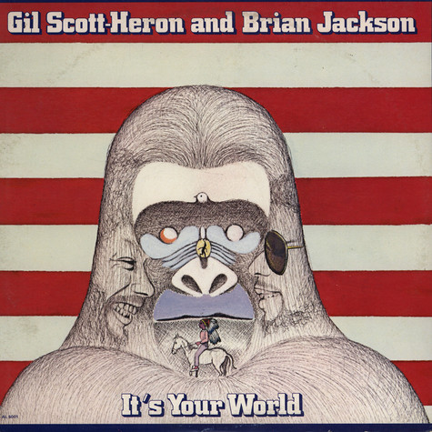 Gil Scott-Heron and Brian Jackson - It's Your World