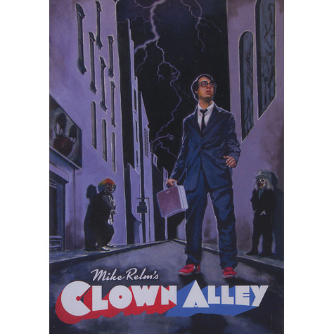 Mike Relm (DJ Relm) - Clown alley