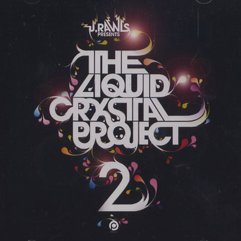 J.Rawls presents The Liquid Crystal Project - The Liquid Crystal Project 2