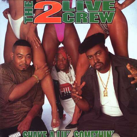 2 Live Crew - Shake a lil somethin