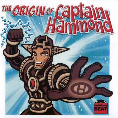 Captain Hammond - The origin of Captain Hammond