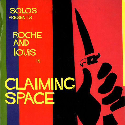 Roche & Louis - Claiming space