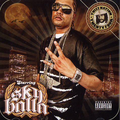 Mac Dre presents - Thizz Nation volume 24 starring Sky Balla