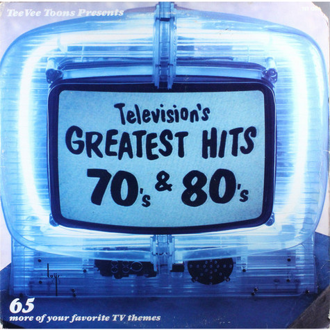 Television's Greatest Hits - 65 tv themes from 70's and 80's