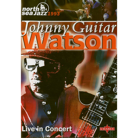 Johnny Guitar Watson - Live in concert at North Sea Jazz 1993