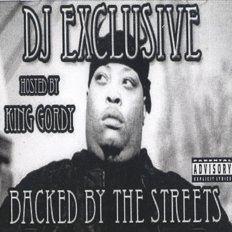 DJ Exclusive - Backed by the streets