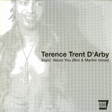 Terence Trent D'Arby - Sayin' about you Bini & Martini mixes