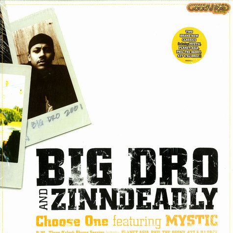 Big Dro and  Zinndeadly - Choose One