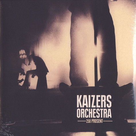 Kaizers Orchestra - 250 Prosent