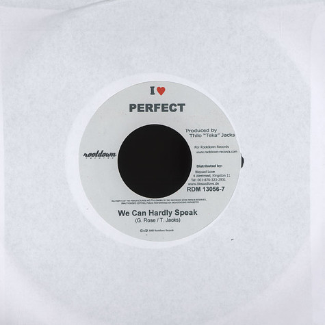 Perfect / Mikey Dangerous - We can hardly speak / the only one
