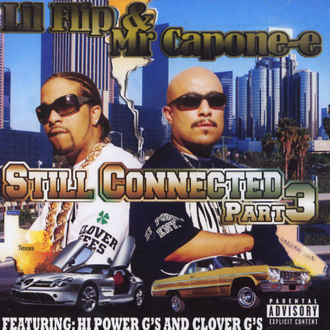 Lil Flip & Mr.Capone-E - Still connected part 3