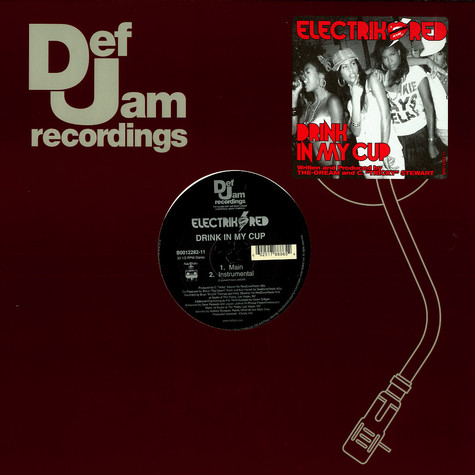 Electrik Red - Drink in my cup