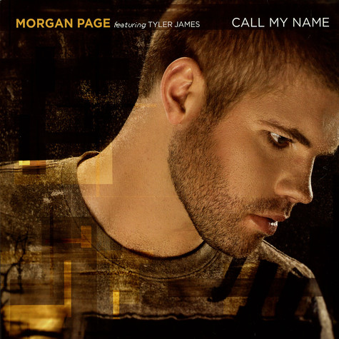 Morgan Page - Call my name feat. Tyler James