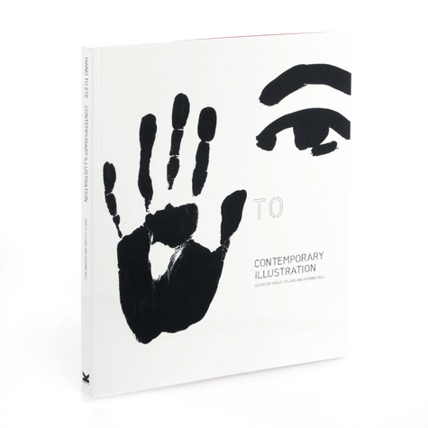 Angus Hyland & Roanne Bell - Hand to eye: contemporary illustration