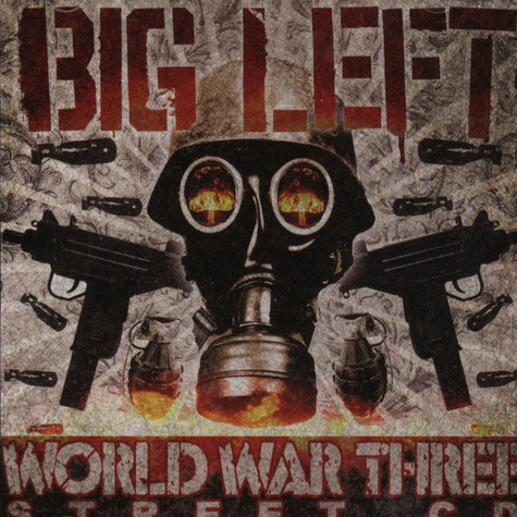 Big Left of La Coka Nostra - World War Three - Street CD