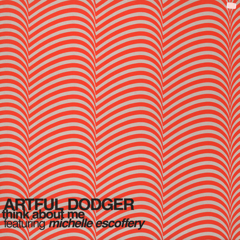 Artful Dodger - Think about me feat. Michelle Escoffery