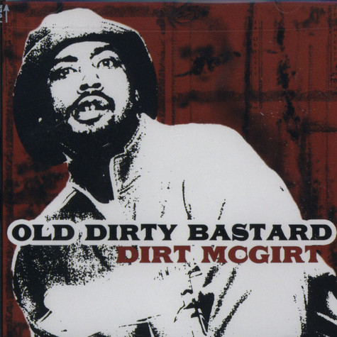 Ol Dirty Bastard - Dirt McGirt