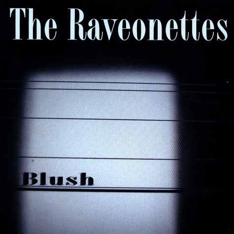 Raveonettes, The - Blush