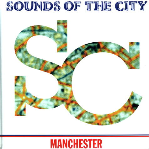Sounds Of The City - Manchester