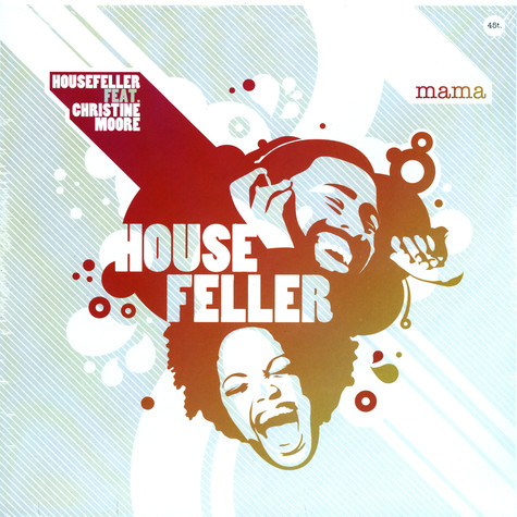 Housefeller - Mama feat. Christine Moore