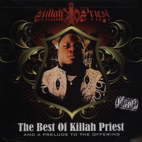 Killah Priest - The best of Killah Priest and a prelude to the offering