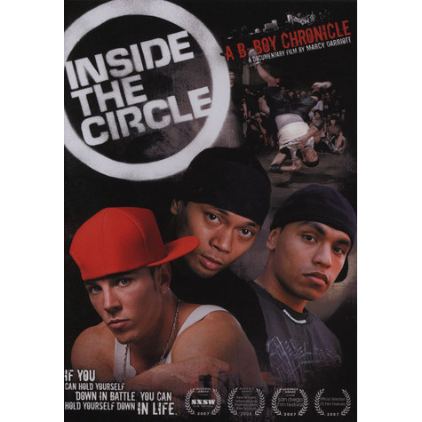 Inside The Circle - A b-boy chronicle documentary (by Marcy Garriott)
