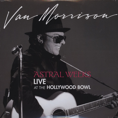 Van Morrison - Astral weeks live at the Hollywood Bowl