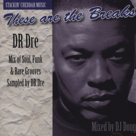 Dr.Dre - These are the breaks