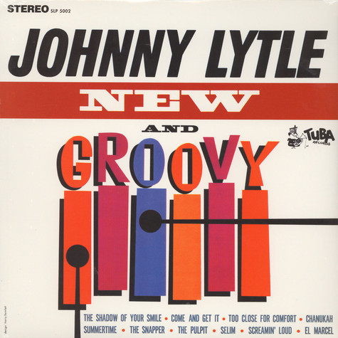 Johnny Lytle - New and groovy