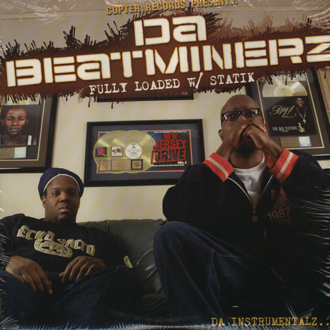 Da Beatminerz - Fully loaded w/statik instrumentals