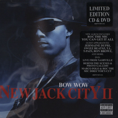 Bow Wow                        - New Jack City deluxe edition