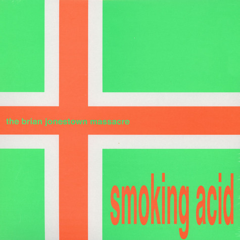 Brian Jonestown Massacre, The - Smoking Acid EP