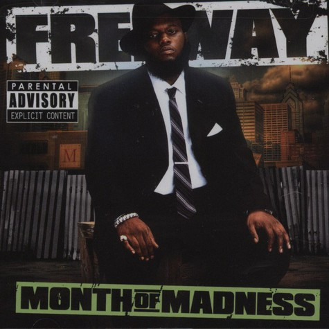 Freeway - Month Of Madness