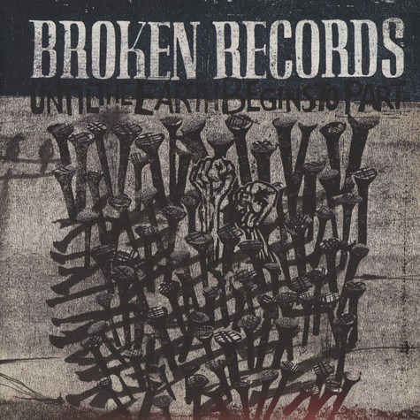 Broken Records - Until the aarth begins to part