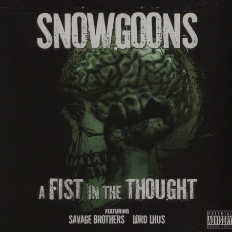Snowgoons & Savage Brothers   - A Fist In The Thought